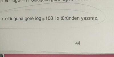 log 12 tabanında 4=x old göre log 16 tabanında 108 i x türünden yazınız